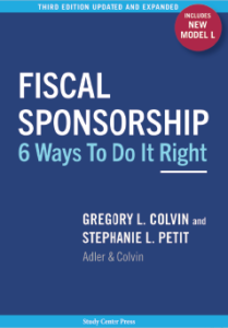 Cover of the 3rd edition of Fiscal Sponsorship: 6 Ways To Do It Right
